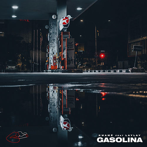 Gasolina by Kwamé