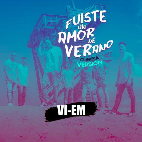 Fuiste un Amor de Verano (Cumbia Version) de Vi-Em