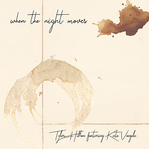 When the Night Moves de Tyler Hilton