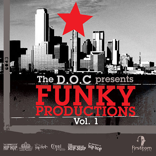 Funky Productions, Vol. 1 von The D.O.C.