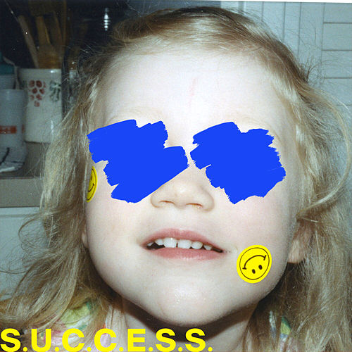 S.U.C.C.E.S.S. by Sløtface