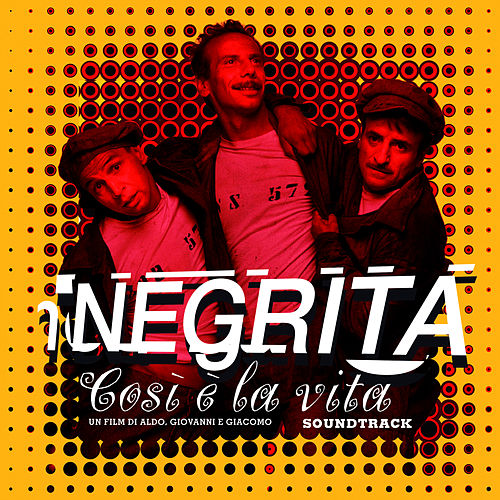Così E' La Vita (Colonna Sonora Originale) di Negrita