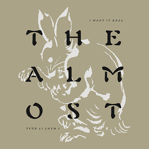 I Want It Real von The Almost
