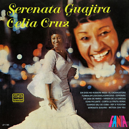 Serenata Guajira by Celia Cruz