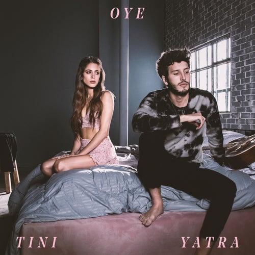 Oye de TINI & Sebastián Yatra