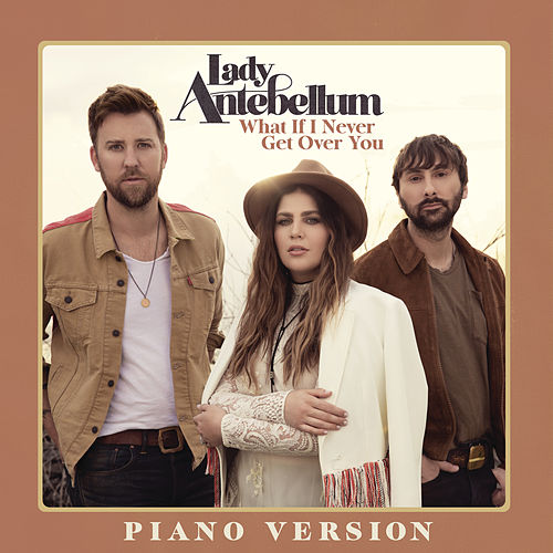 What If I Never Get Over You (Piano Version) de Lady Antebellum