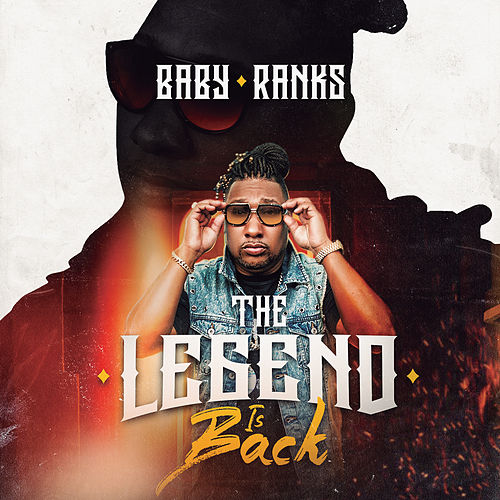 The Legend Is Back by Baby Ranks