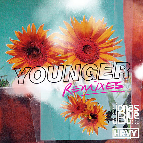 Younger (Remixes) van Jonas Blue