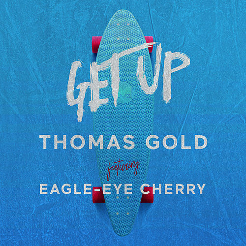 Get Up von Thomas Gold