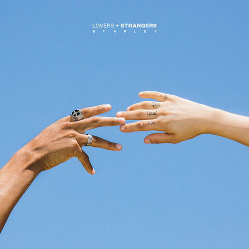 Lovers + Strangers de Starley