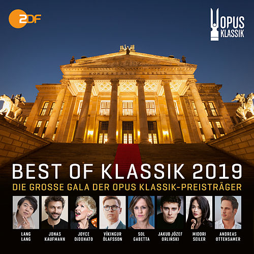Best of Klassik 2019 - Die grosse Gala der Opus Klassik-Preisträger by Various Artists