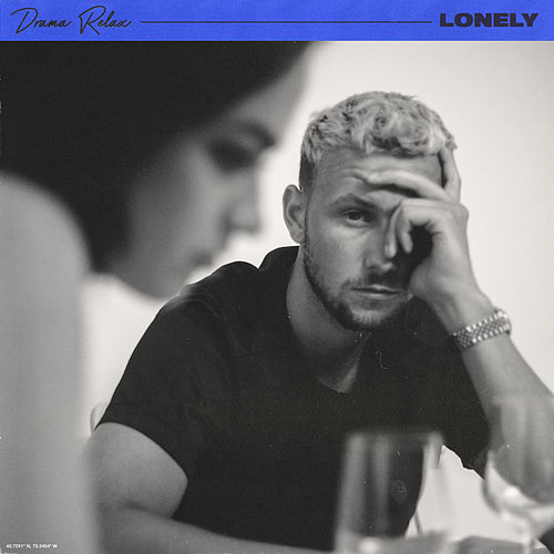 Lonely de Drama Relax
