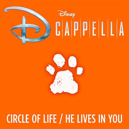 Circle of Life/He Lives in You de D Cappella
