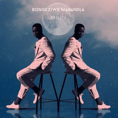 jikeleza (Radio Edit) by Bongeziwe Mabandla
