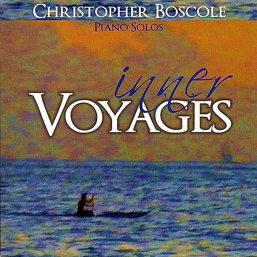 Inner Voyages by Christopher Boscole