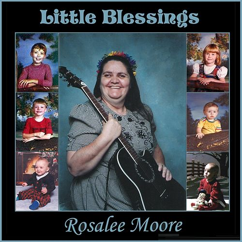 Little Blessings by Rosalee Moore