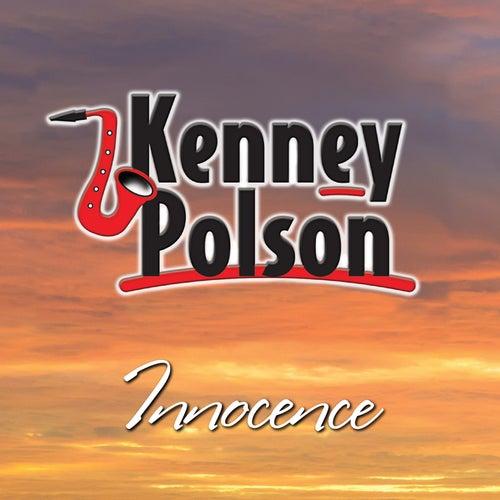 Innocence (Radio Edit) by Kenney Polson