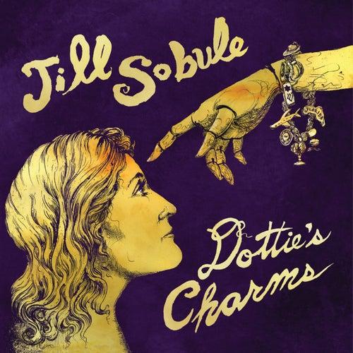 Dottie's Charms (Deluxe Edition) by Jill Sobule