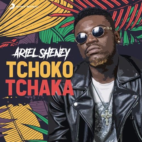 Tchoko tchaka by Ariel Sheney