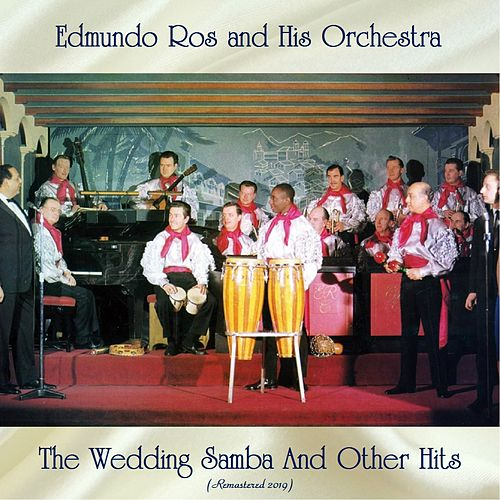 The Wedding Samba And Other Hits (All Tracks Remastered) de Edmundo Ros