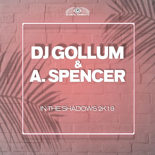 In the Shadows 2k19 von DJ Gollum
