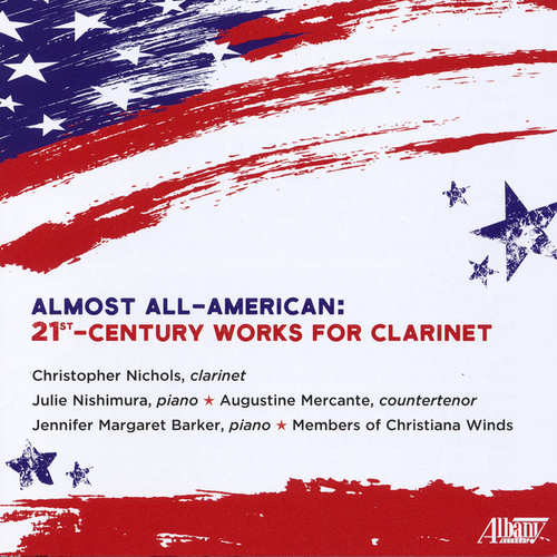 Almost All-American: 21st-Century Works for Clarinet by Christopher Nichols