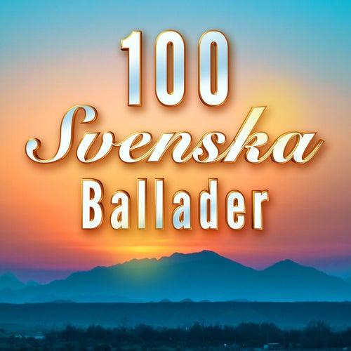 100 Svenska Ballader by Various Artists