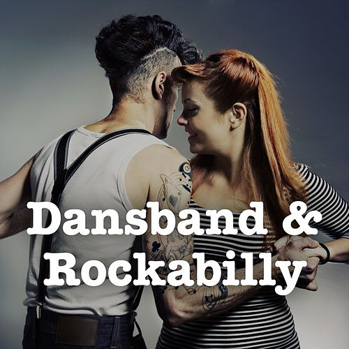Dansband & Rockabilly by Various Artists