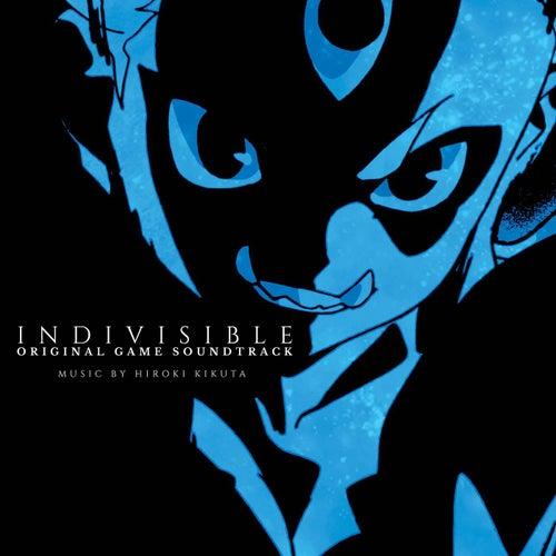 Indivisible (Original Game Soundtrack) by Hiroki Kikuta