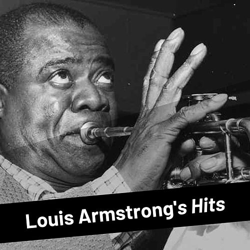 Louis Armstrong's Hits by Louis Armstrong