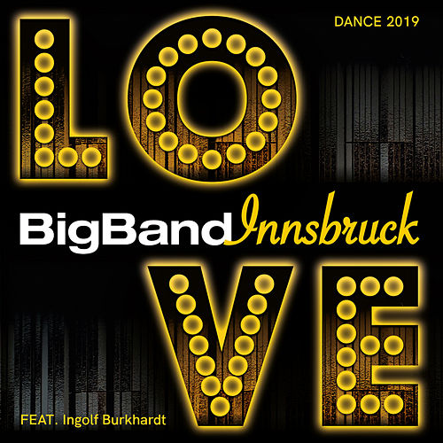 Love di Big Band Innsbruck