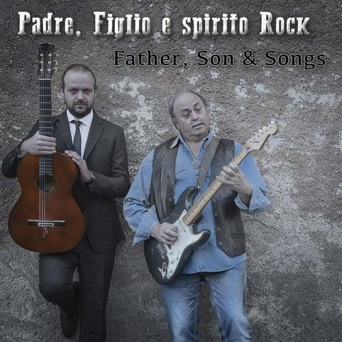 Father, Son and Songs von Figlio e spirito rock Padre
