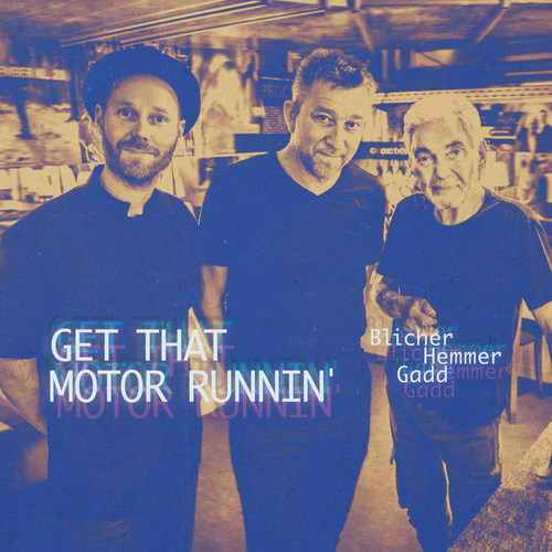 Get That Motor Runnin' (Live) von Michael Blicher