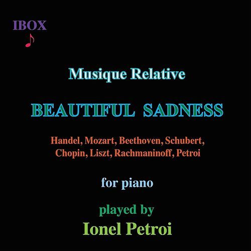 Musique Relative: Beautiful Sadness von Ionel Petroi