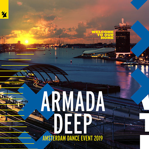 Armada Deep - Amsterdam Dance Event 2019 by Various Artists