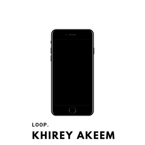 Loop. by Khirey Akeem