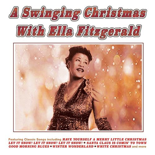 A Swinging Christmas With Ella Fitzgerald by Ella Fitzgerald