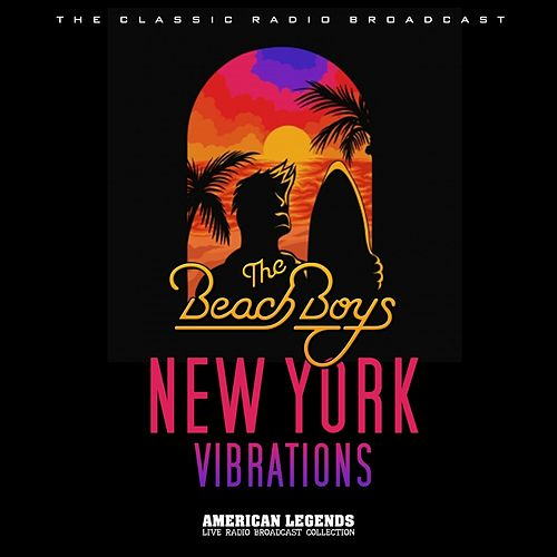 Beach Boys - Live In New York by The Beach Boys