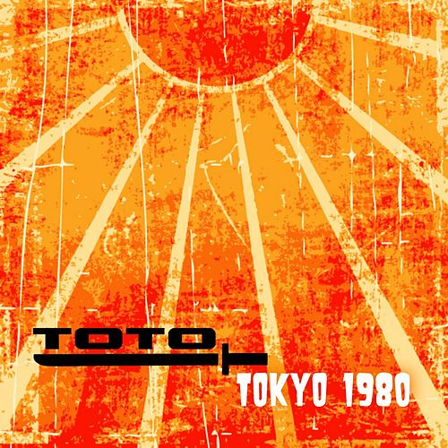 Tokyo 1980 by TOTO