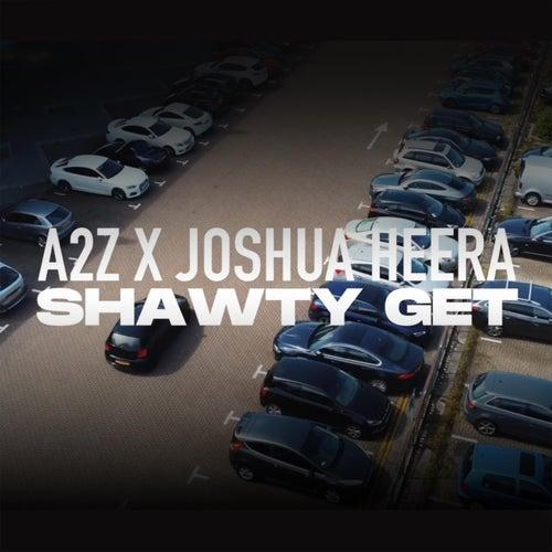 Shawty Get von A2Z