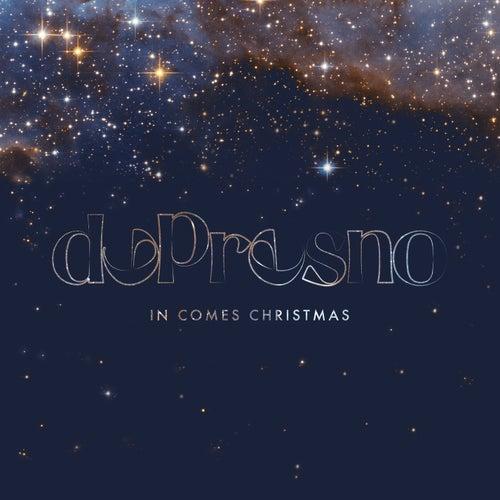 In Comes Christmas von dePresno