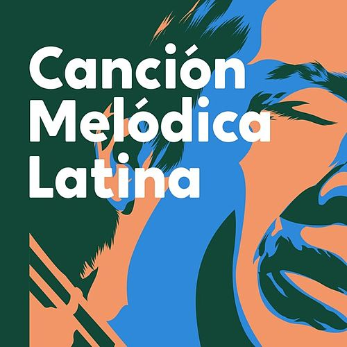 Canción melódica latina de Various Artists