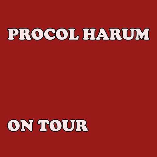 On Tour (Live) de Procol Harum