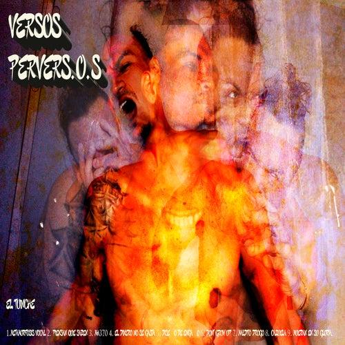Versos PerverS.O.S di El Tunche