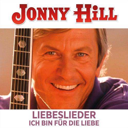 Liebeslieder Ich bin für die Liebe by Jonny Hill