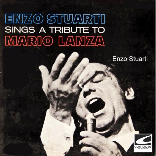 A Tribute to Mario Lanza von Enzo Stuarti