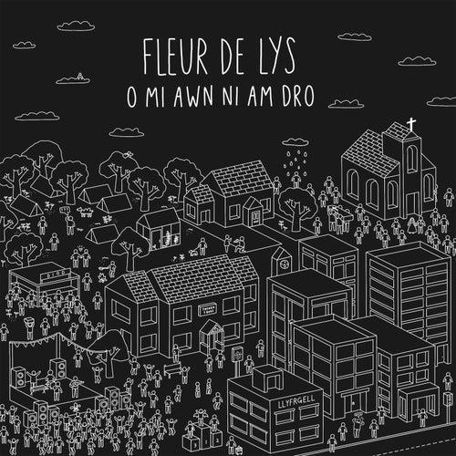 O Mi Awn Ni Am Dro by The Fleur De Lys