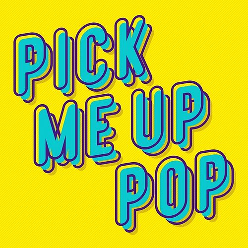 Pick Me up Pop by Various Artists