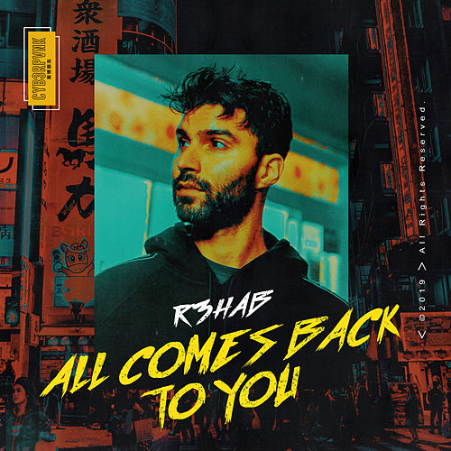 All Comes Back To You von R3HAB
