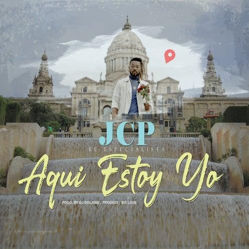 Aqui Estoy Yo by J.C.P.